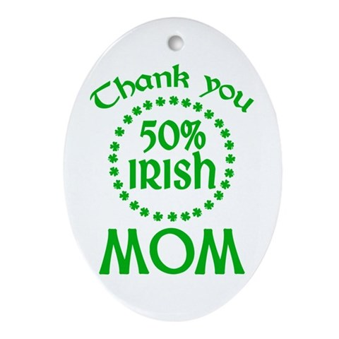 50% Irish - Mom Oval Ornament