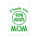 50% Irish - Thank You Mom Mini Poster Print