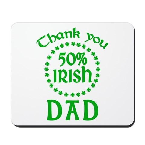 50% Irish - Dad Mousepad