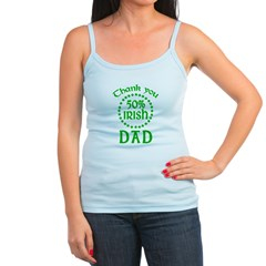 50% Irish - Thank You Dad Jr. Spaghetti Tank