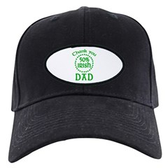 50% Irish - Thank You Dad Black Cap