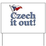Czech It Out Yard Sign