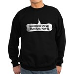Number One Barks Fan Sweatshirt (dark)