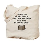I Went to Plain Awful.. Tote Bag