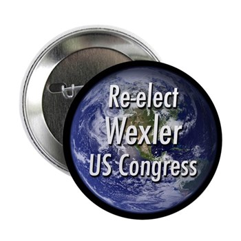 Re-Elect Robert Wexler (Congressional pinback button with a background of the Earth)