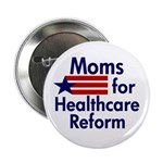 Moms for Healthcare Reform Button