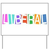 Colorful Retro Liberal Yard Sign