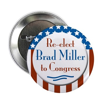Re-Elect Brad Miller to Congress campaign button for North Carolina