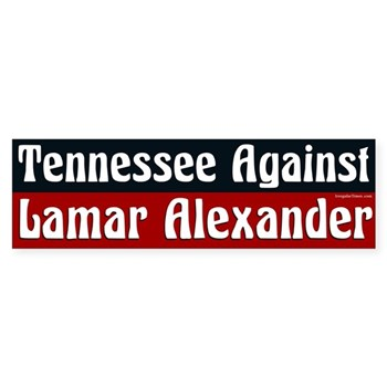 Tennessee Against Lamar Alexander campaign bumper sticker