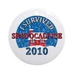 I Survived Snopocalypse Blizzard of 2010  Ornament (Round)