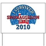 I Survived Snomaggedon Blizzard of 2010 Yard Sign