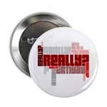 "Really? 2.25"" Button (10 pack)"