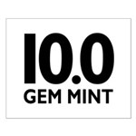 10.0 Gem Mint Small Poster