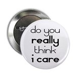 """i Don't Care 2.25"""" Button (10 pack)"""