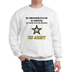Army - Brother-in-law Serving Sweatshirt