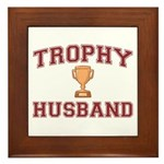 Trophy Husband Framed Tile