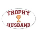 Trophy Husband Sticker (Oval)