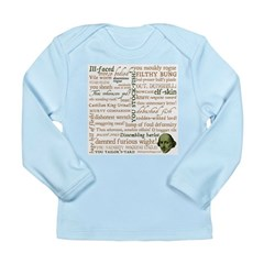 Shakespeare Insults T-shirts & Gifts Long Sleeve Infant T-Shirt