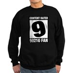 Content Rated 9: 90210 Fan Sweatshirt (dark)