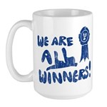 We Are All Winners Large Mug