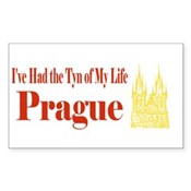 I've Had the Tyn of My Life - Prague Czech Republic - History Clothing & Gifts - Magnet