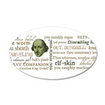 Shakespeare Insults T-shirts & Gifts 20x12 Oval Wall Decal