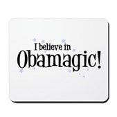 I Believe in Obamagic Mousepad