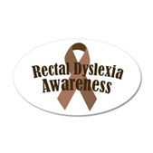 Rectal Dyslexia Awareness 22x14 Oval Wall Peel