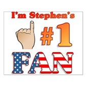 I'm Stephen's #1 Fan Small Poster