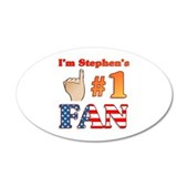 I'm Stephen's #1 Fan 22x14 Oval Wall Peel
