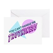 Can't Handle Truthiness Greeting Card