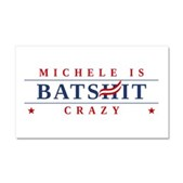 Michele is Batshit Crazy Car Magnet 20 x 12
