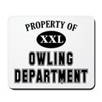 Property of Owling Dept Mousepad