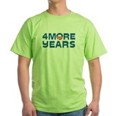 4 More Years Green T-Shirt