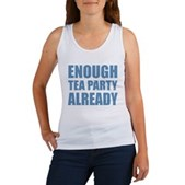 Enough Tea Party Already Women's Tank Top