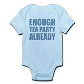 Enough Tea Party Already Infant Bodysuit
