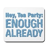 Hey, Tea Party Mousepad