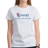 Anti-Romney Corporations Women's T-Shirt