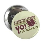Yo! I'll Solve It Button
