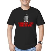 Anti-Romney: Unfit To Serve Men's Fitted T-Shirt (