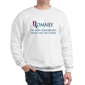 Anti-Romney: Very Poor Sweatshirt