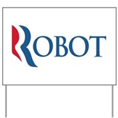 Anti-Romney ROBOT Yard Sign
