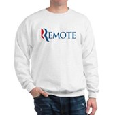 Anti-Romney Remote Sweatshirt
