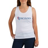 Anti-Romney Ridiculous Women's Tank Top