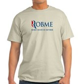 Anti-Romney Rob Me Robin Hood Light T-Shirt