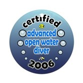Certified Advanced Open Water Diver 2006 Ornament