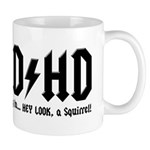 AD/HD Look a Squirrel Mug