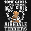 Real Girl Play With Airedale Terriers T-Shirt