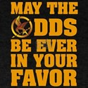 May The Odds Be Ever In Your Favor T-Shirt