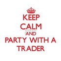 Keep Calm and Party With a Trader T-Shirt
